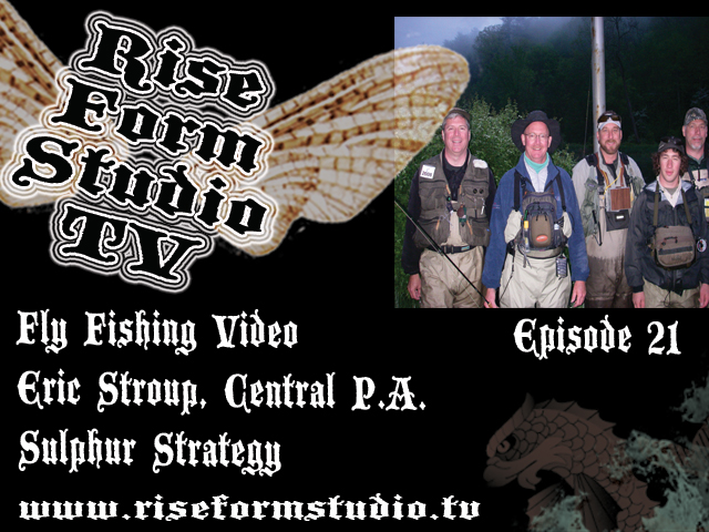 Fly Fishing video episode 21