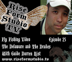 Fly Fishing Video Darren Rist and Green Drakes