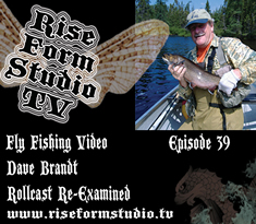 Instructional fly fishing roll cast video- Dave Brandt